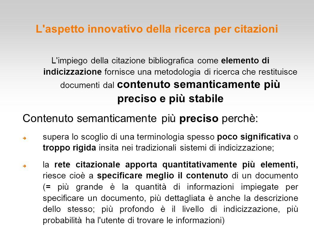 L aspetto innovativo della ricerca per citazioni