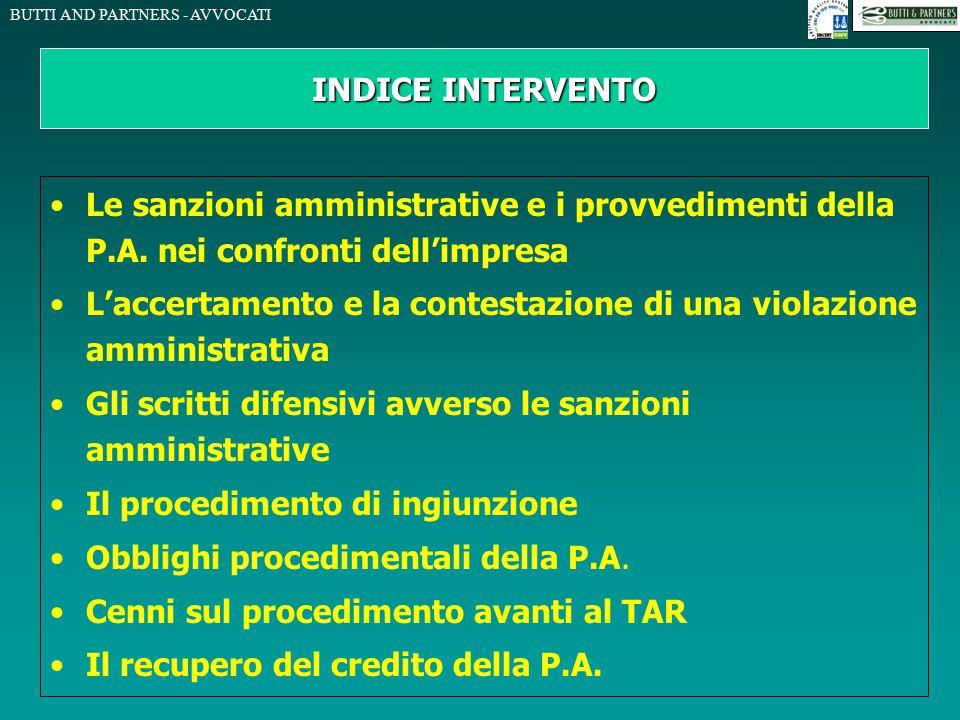 INDICE INTERVENTO Le sanzioni amministrative e i provvedimenti della P.A. nei confronti dell'impresa.