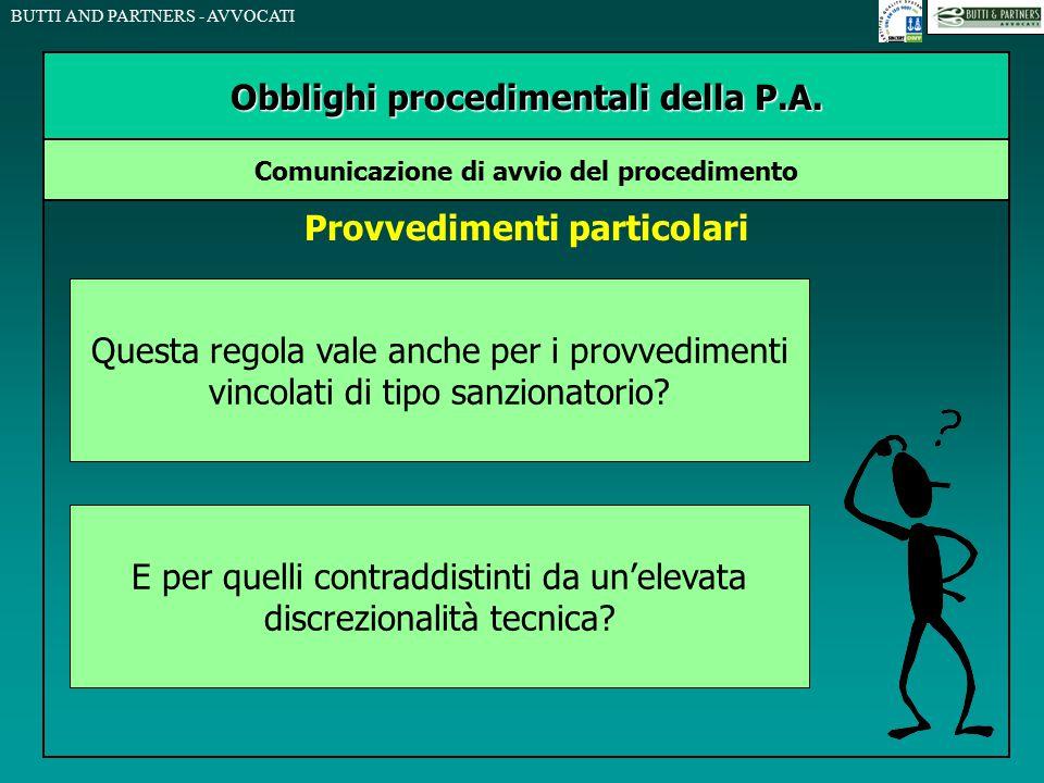 Obblighi procedimentali della P.A. Provvedimenti particolari