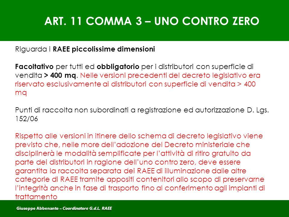 ART. 11 COMMA 3 – UNO CONTRO ZERO