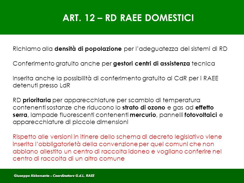 ART. 12 – RD RAEE DOMESTICI Richiamo alla densità di popolazione per l'adeguatezza dei sistemi di RD.
