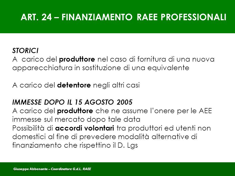 ART. 24 – FINANZIAMENTO RAEE PROFESSIONALI