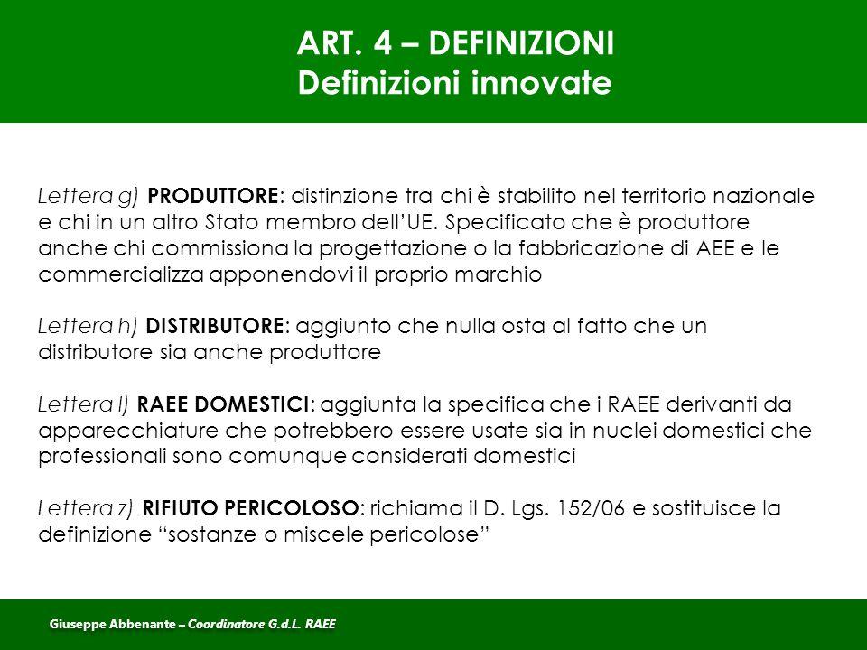 ART. 4 – DEFINIZIONI Definizioni innovate