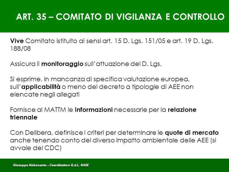 ART. 35 – COMITATO DI VIGILANZA E CONTROLLO