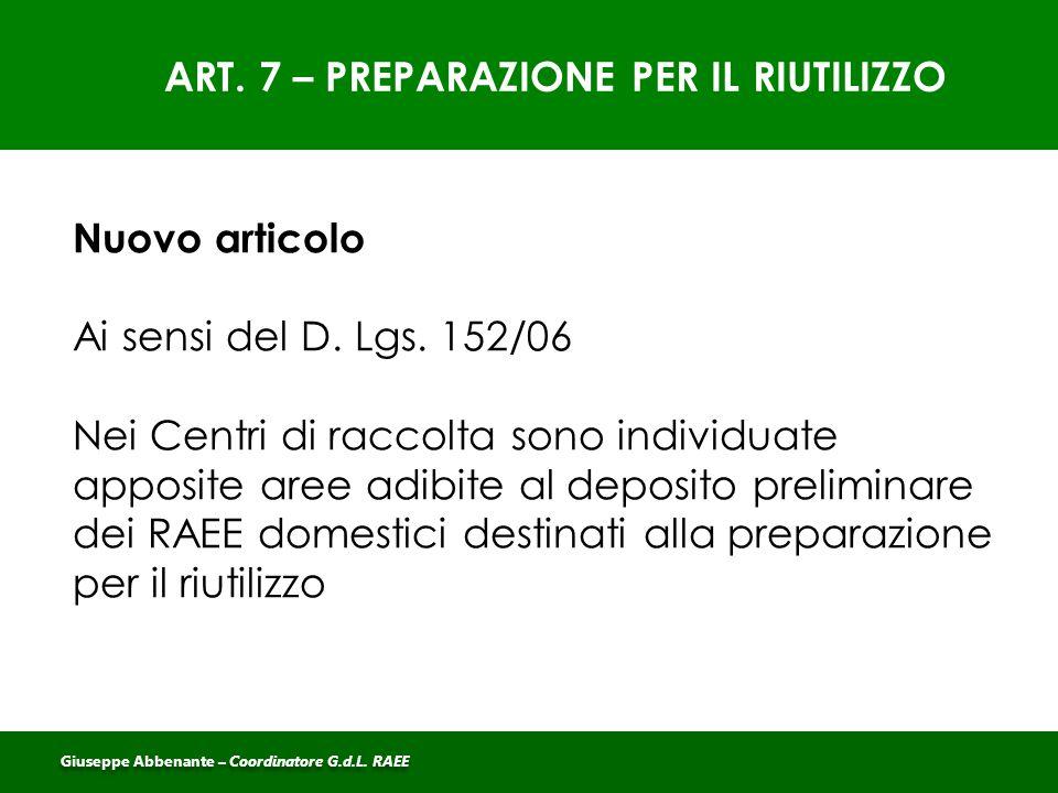 ART. 7 – PREPARAZIONE PER IL RIUTILIZZO