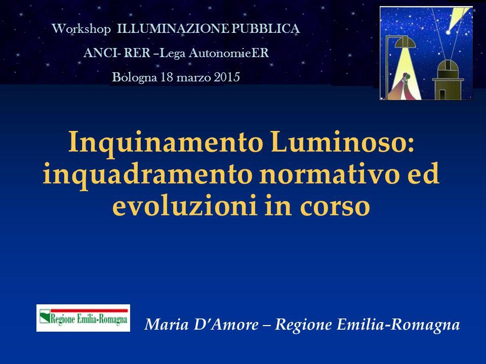 Inquinamento Luminoso: inquadramento normativo ed evoluzioni in corso