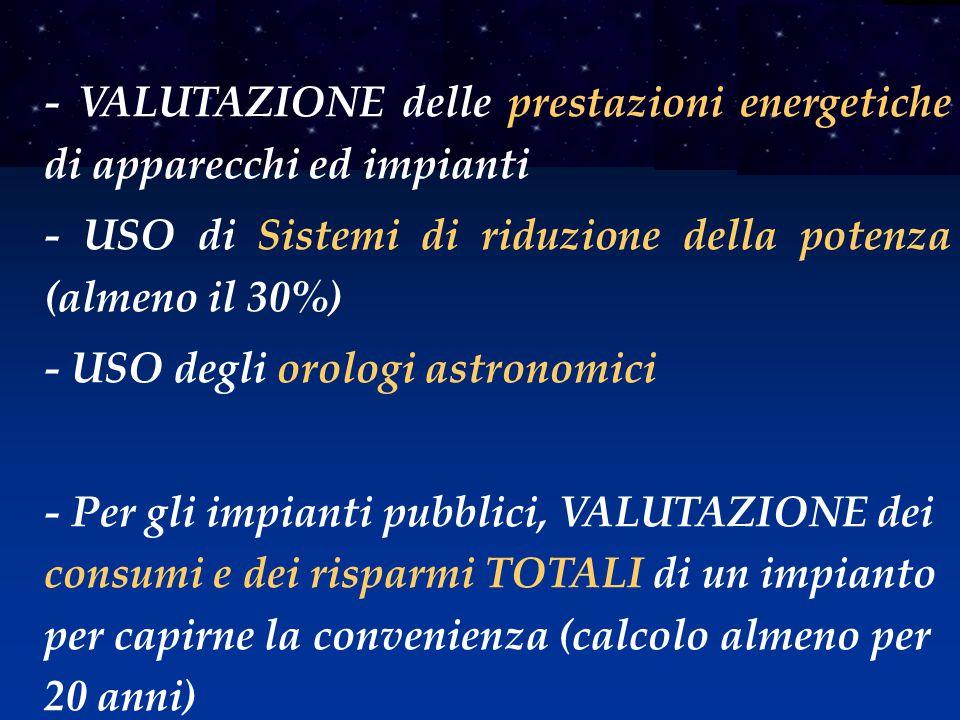 - VALUTAZIONE delle prestazioni energetiche di apparecchi ed impianti