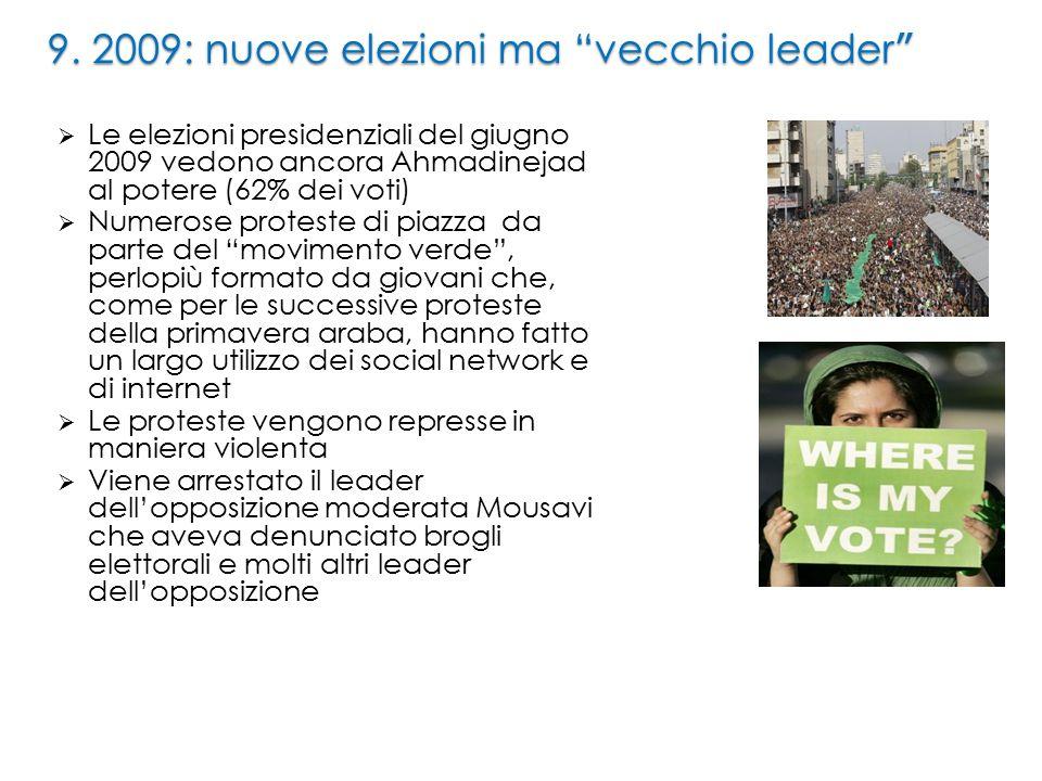 9. 2009: nuove elezioni ma vecchio leader