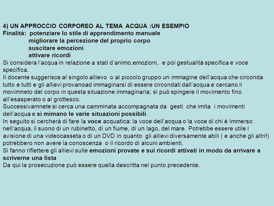 4) UN APPROCCIO CORPOREO AL TEMA ACQUA :UN ESEMPIO