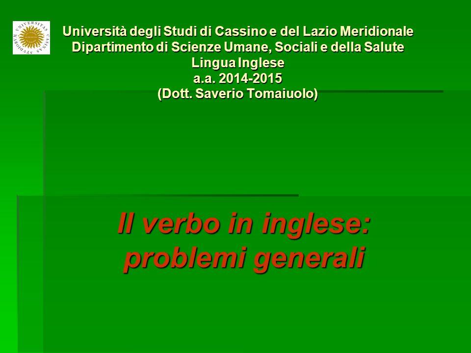 Il verbo in inglese: problemi generali