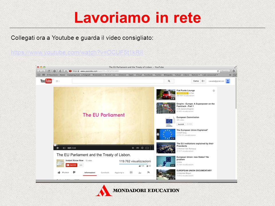 Lavoriamo in rete Collegati ora a Youtube e guarda il video consigliato: https://www.youtube.com/watch v=OCUF5t1kRlI.