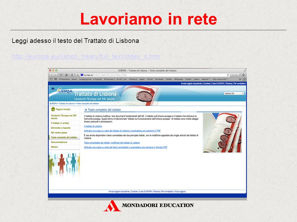 Lavoriamo in rete Leggi adesso il testo del Trattato di Lisbona