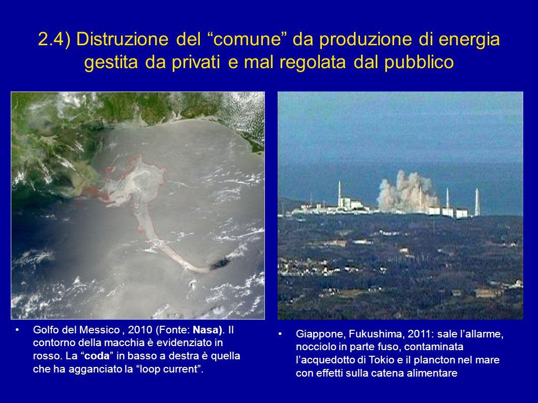 2.4) Distruzione del comune da produzione di energia gestita da privati e mal regolata dal pubblico