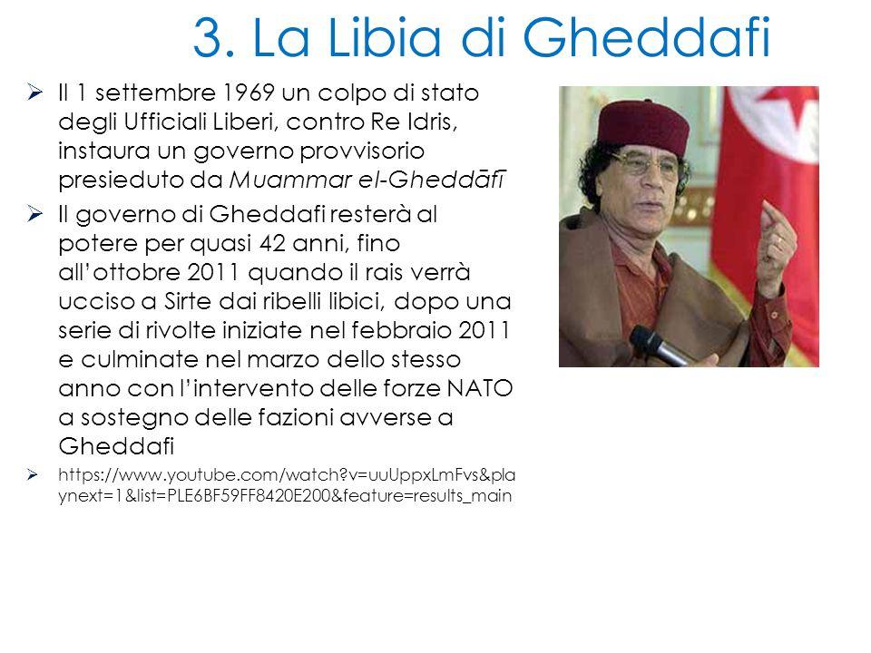 3. La Libia di Gheddafi