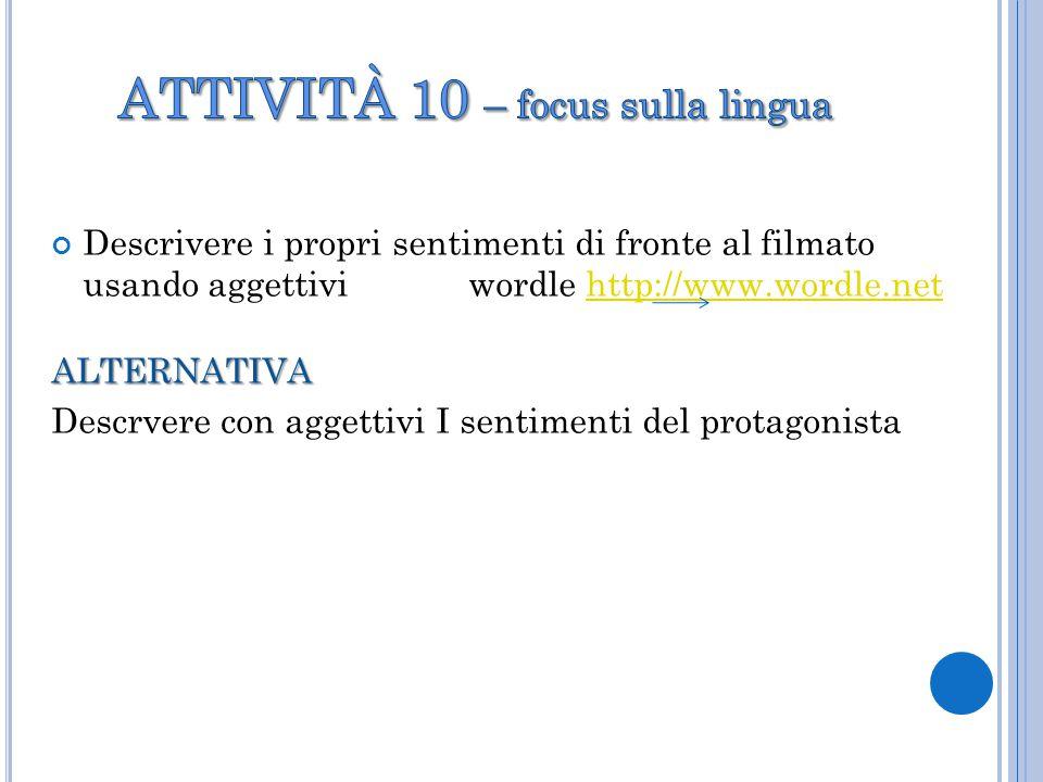 ATTIVITÀ 10 – focus sulla lingua