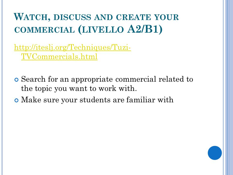 Watch, discuss and create your commercial (livello A2/B1)