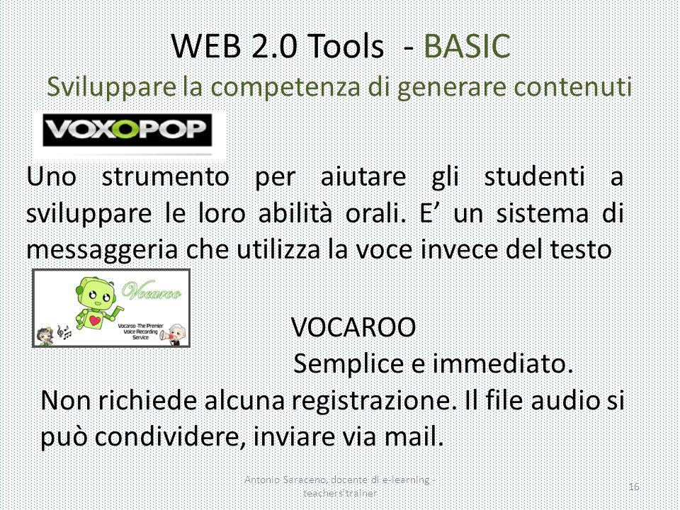 WEB 2.0 Tools - BASIC Sviluppare la competenza di generare contenuti