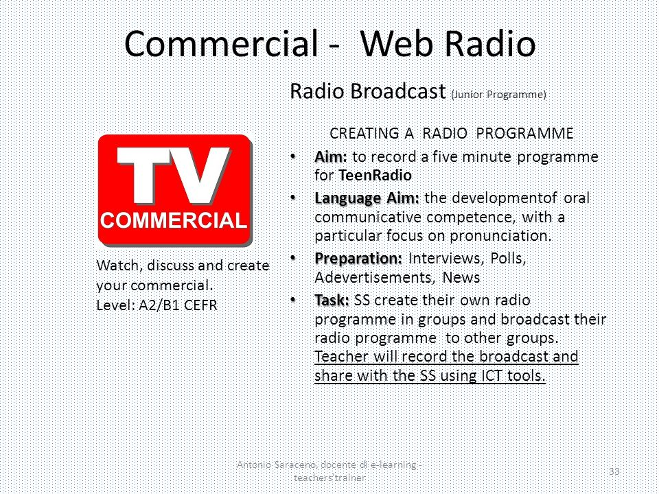 Commercial - Web Radio Radio Broadcast (Junior Programme)