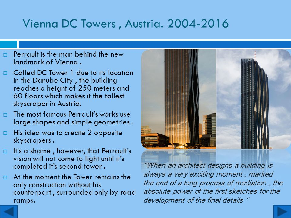 Vienna DC Towers , Austria. 2004-2016