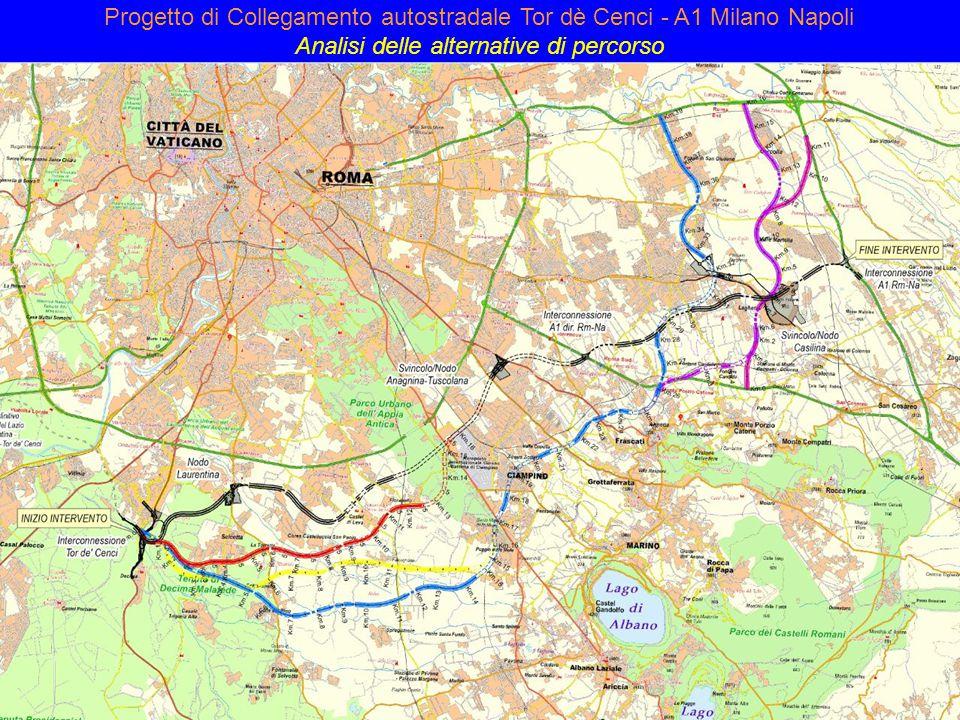 Progetto di Collegamento autostradale Tor dè Cenci - A1 Milano Napoli