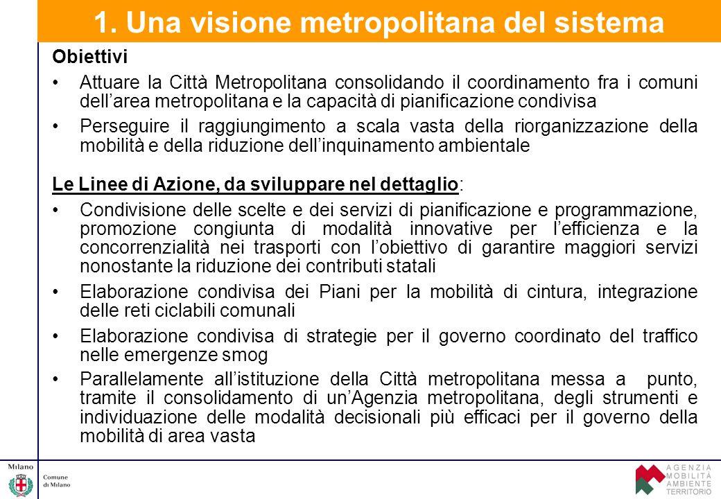 1. Una visione metropolitana del sistema