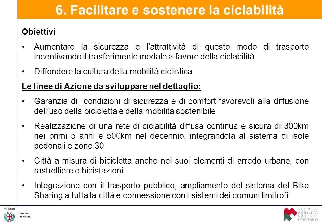 6. Facilitare e sostenere la ciclabilità