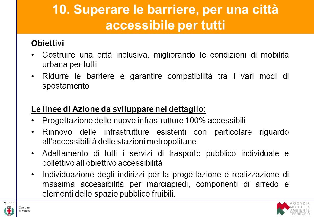 10. Superare le barriere, per una città accessibile per tutti