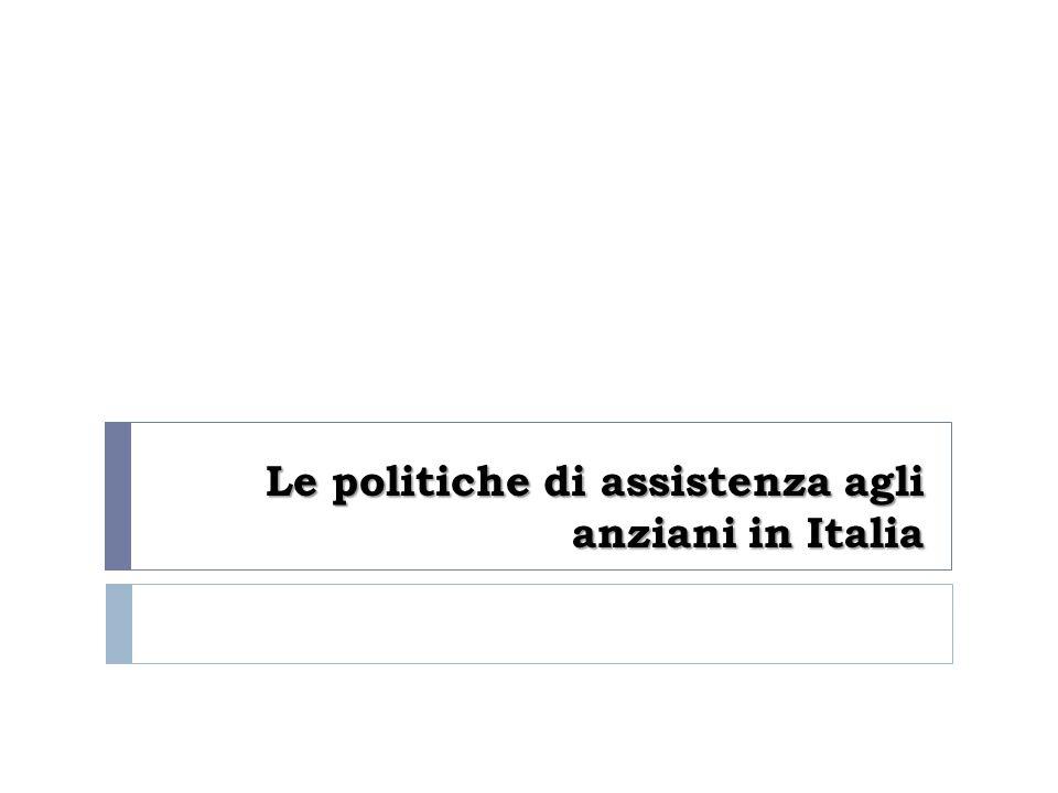 Le politiche di assistenza agli anziani in Italia