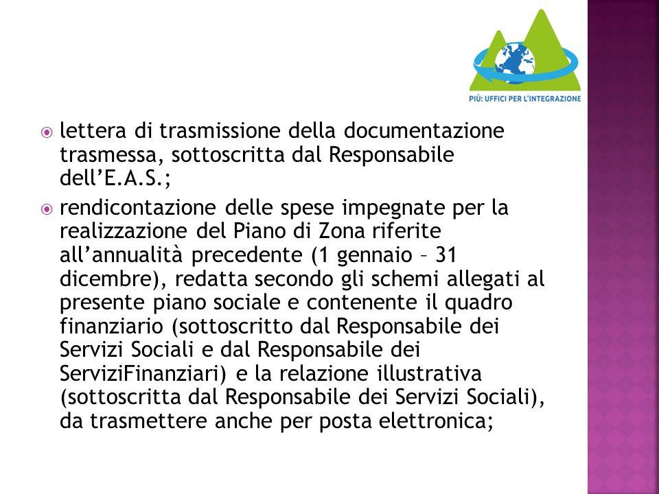 lettera di trasmissione della documentazione trasmessa, sottoscritta dal Responsabile dell'E.A.S.;