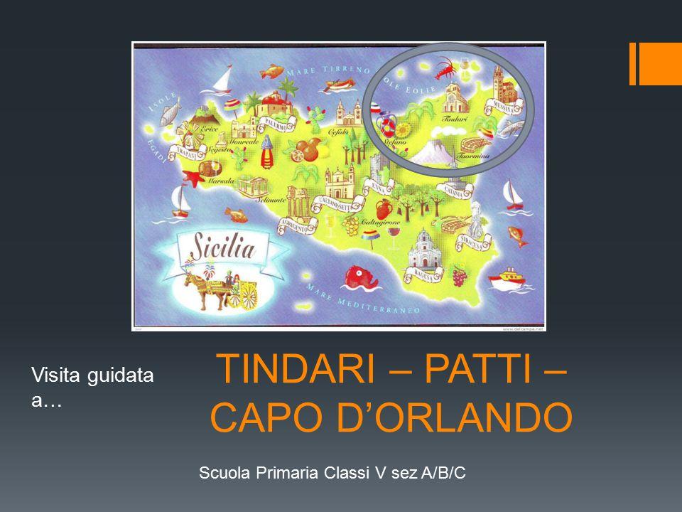 TINDARI – PATTI – CAPO D'ORLANDO