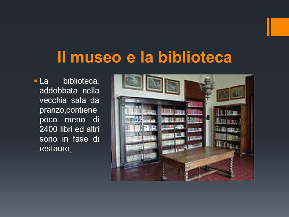 Il museo e la biblioteca