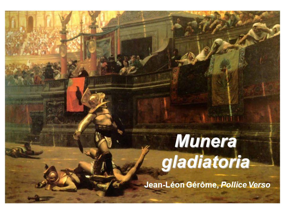 Munera gladiatoria Jean-Léon Gérôme, Pollice Verso
