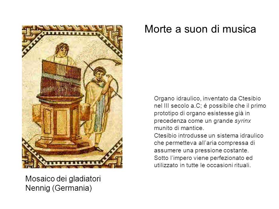 Morte a suon di musica Mosaico dei gladiatori Nennig (Germania)