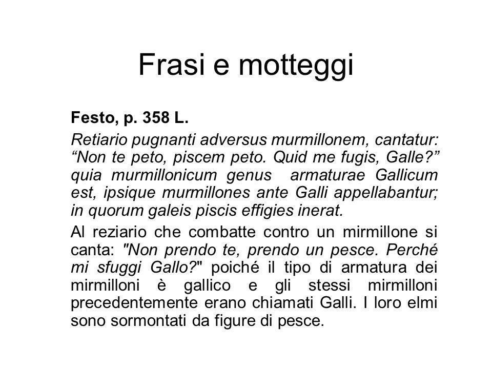 Frasi e motteggi Festo, p. 358 L.