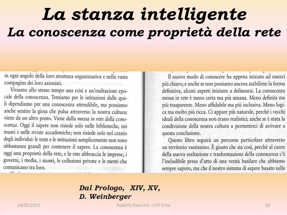 La stanza intelligente La conoscenza come proprietà della rete