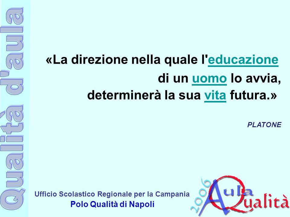 «La direzione nella quale l educazione
