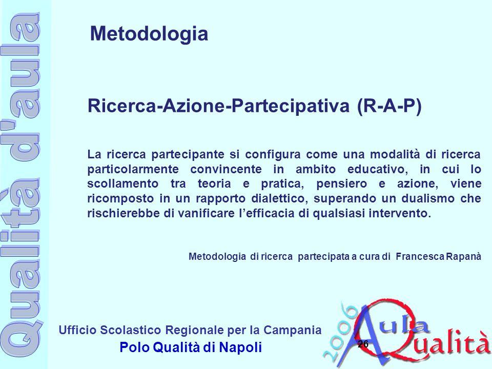 Metodologia Ricerca-Azione-Partecipativa (R-A-P)