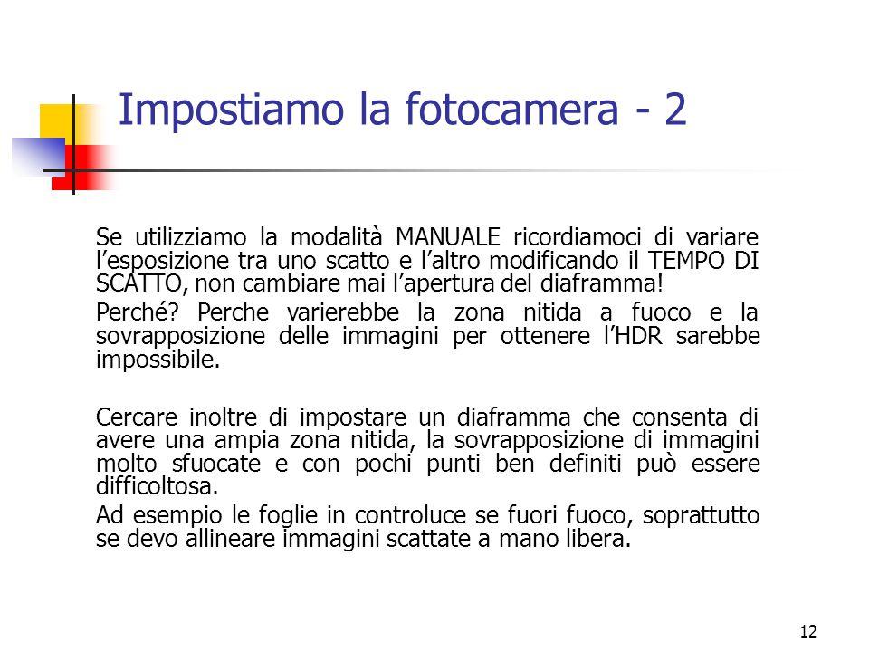 Impostiamo la fotocamera - 2