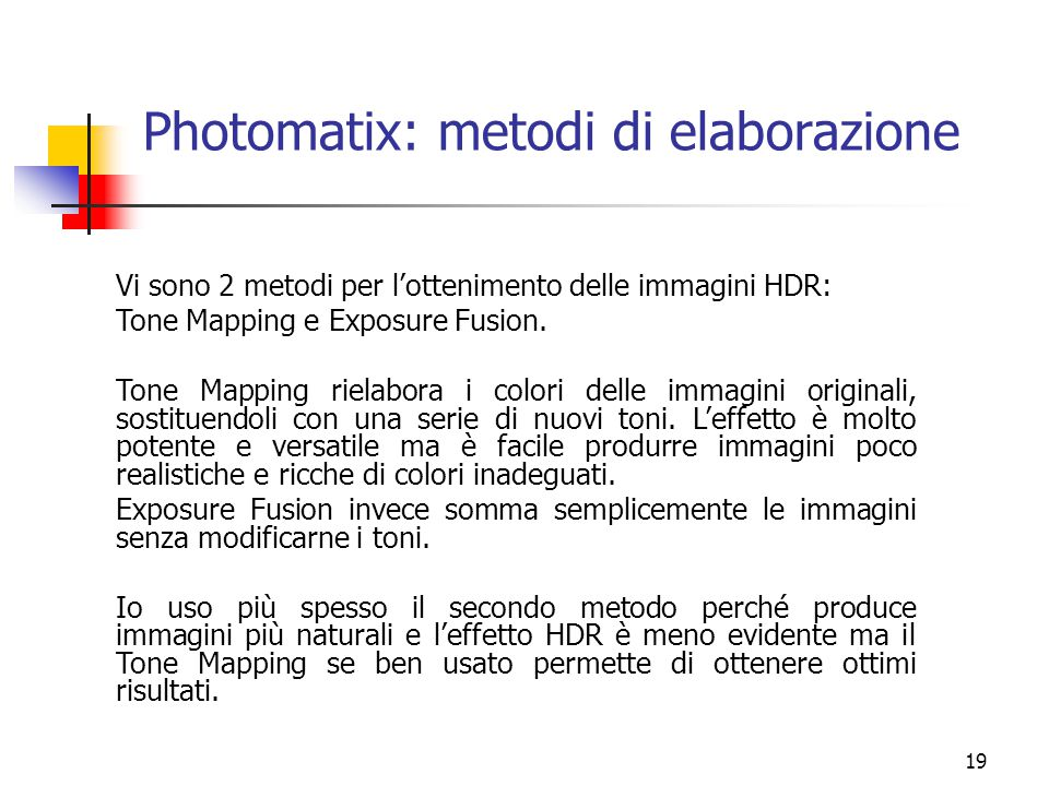 Photomatix: metodi di elaborazione
