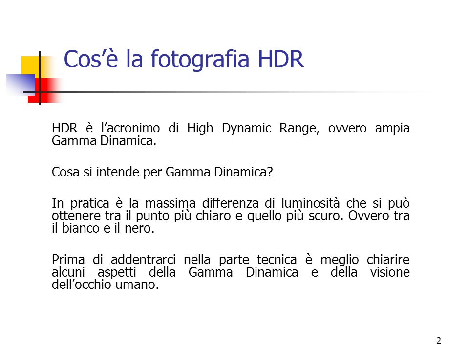 Cos'è la fotografia HDR
