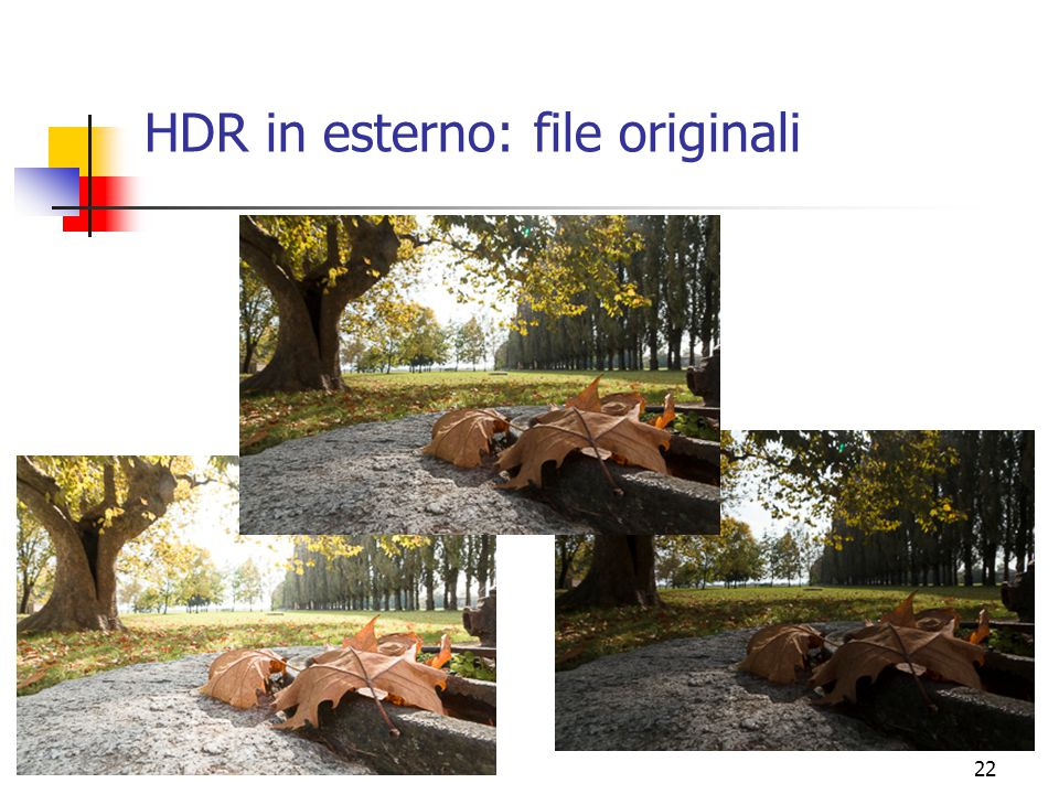 HDR in esterno: file originali