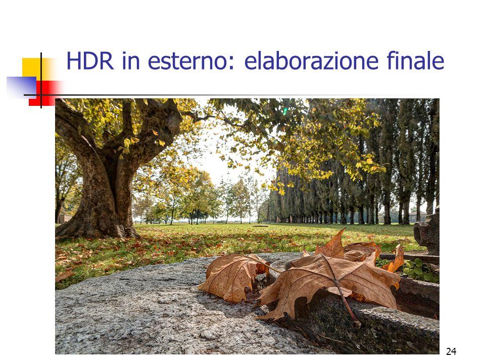 HDR in esterno: elaborazione finale