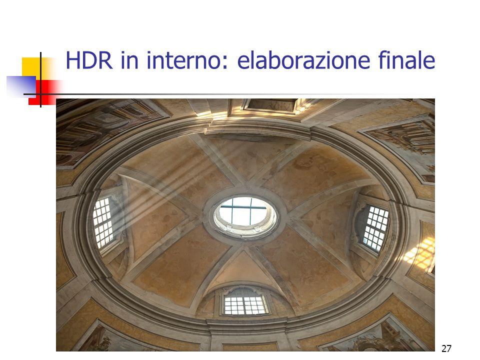 HDR in interno: elaborazione finale