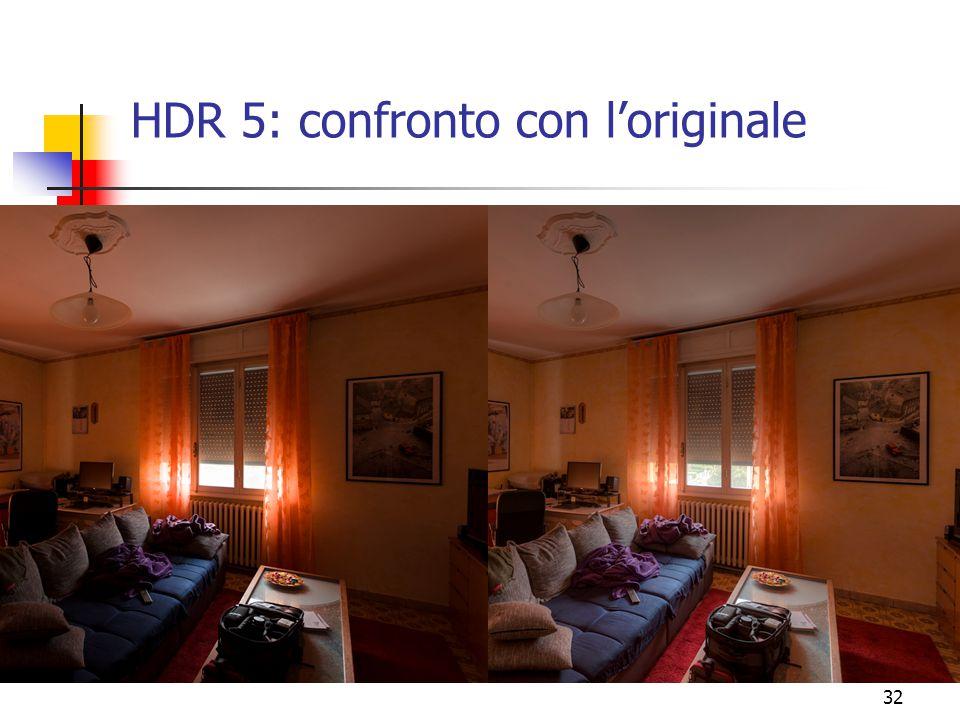 HDR 5: confronto con l'originale