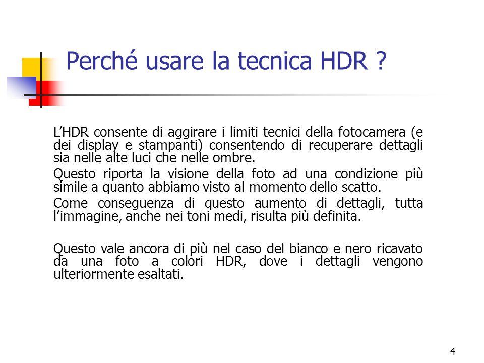 Perché usare la tecnica HDR