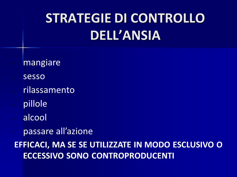STRATEGIE DI CONTROLLO DELL'ANSIA