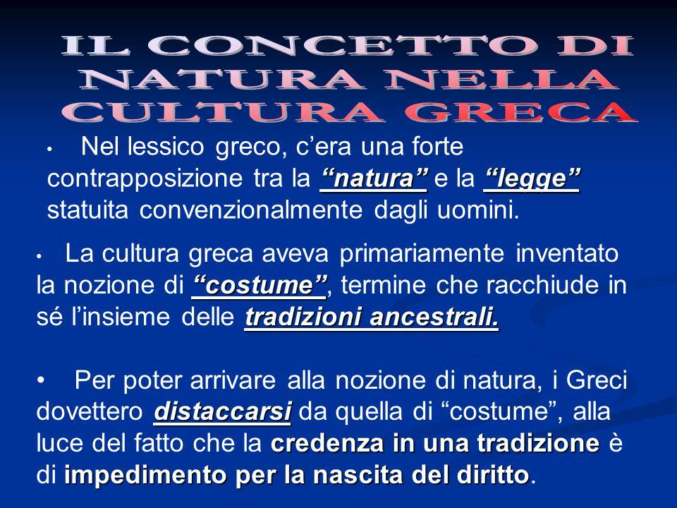 IL CONCETTO DI NATURA NELLA. CULTURA GRECA.