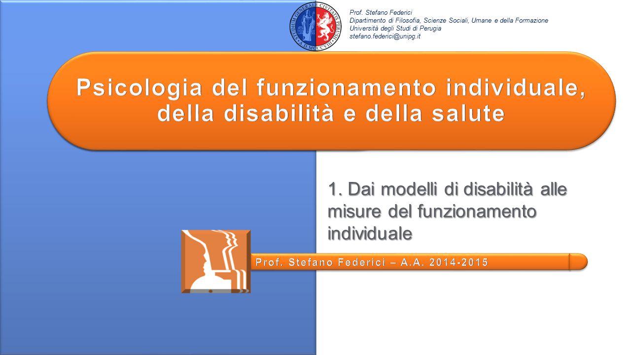 1. Dai modelli di disabilità alle misure del funzionamento individuale