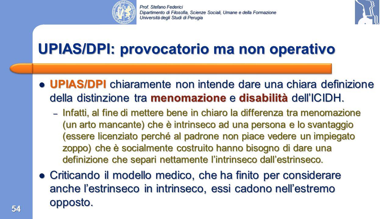 UPIAS/DPI: provocatorio ma non operativo