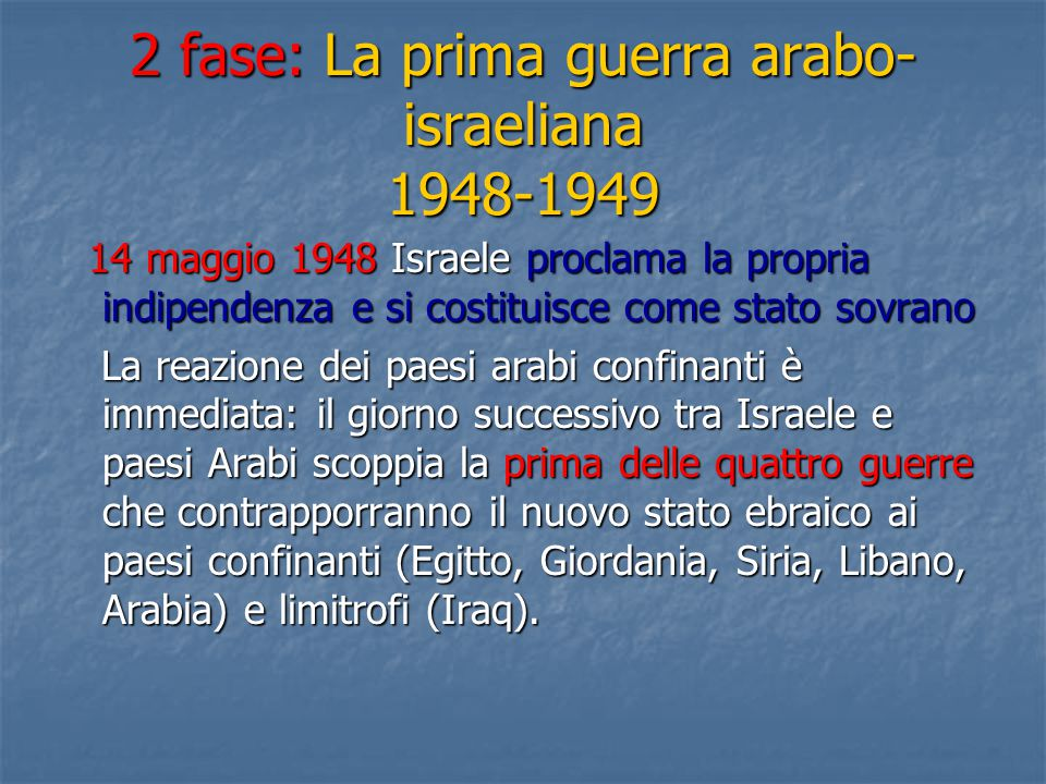 2 fase: La prima guerra arabo-israeliana 1948-1949